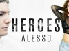 """Heroes"" (We Could Be) Alesso feat. Tove Lo"